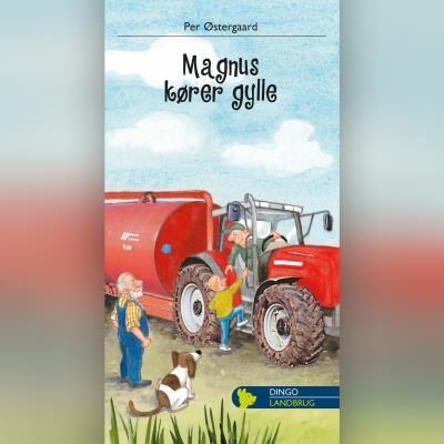 Magnus kører gylle Per Østergaard 9788702303056