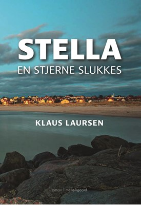 STELLA - En stjerne slukkes Klaus  Laursen 9788772189796