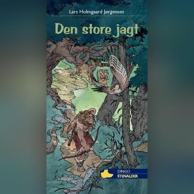 Den store jagt Lars Holmgaard Jørgensen 9788762520417