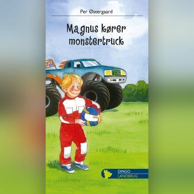 Magnus kører monstertruck Per Østergaard 9788702303063