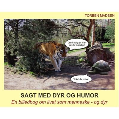 Sagt med dyr og humor Torben Madsen 9788799775484