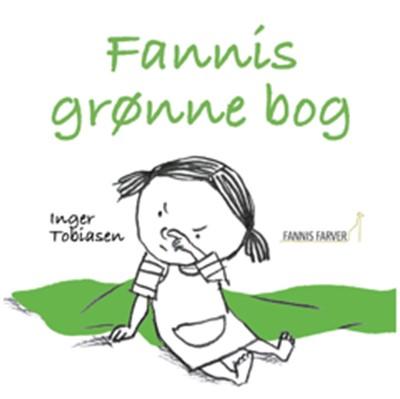 Fannis grønne bog Inger Tobiasen 9788793947030