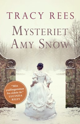 Mysteriet Amy Snow Tracy Rees 9788771483970