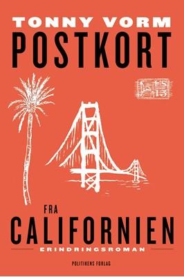 Postkort fra Californien Tonny Vorm 9788740046854