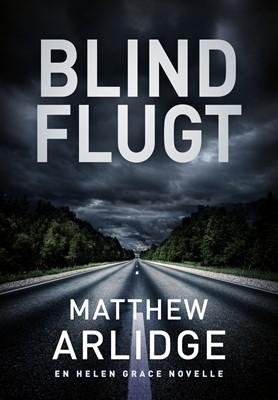 Blind flugt Matthew Arlidge 9788771077261
