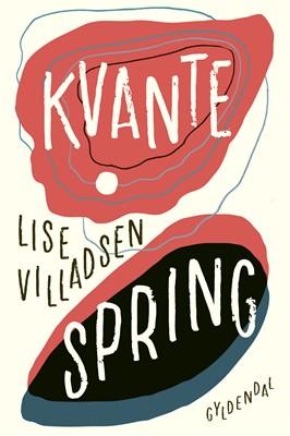 Kvantespring Lise Villadsen 9788702303445