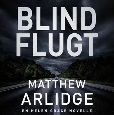 Blind flugt Matthew Arlidge 9788771077278