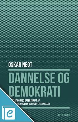 Dannelse og demokrati Oskar Negt 9788772161822