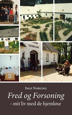 Fred og Forsoning Inge Norling 9788792501479