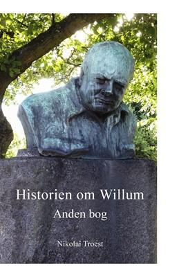 Historien om Willum, anden bog Nikolai Troest 9788771431858