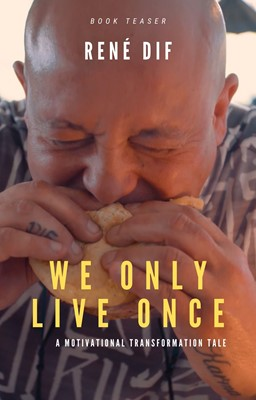 We only live once René dif 9788743015512