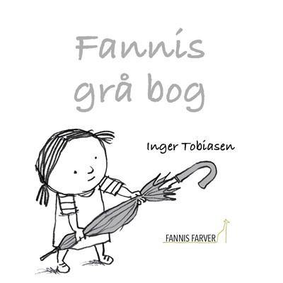 Fannis grå bog Inger Tobiasen 9788793947085