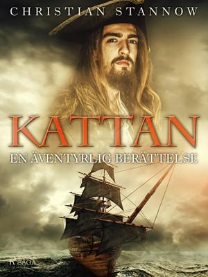 Kattan · en äventyrlig berättelse Christian Stannow 9788726418545