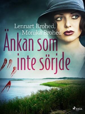 Änkan som inte sörjde Lennart Brohed, Monika Brohed 9788726373592