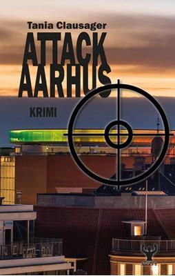 Attack Aarhus Tania Clausager 9788797181607