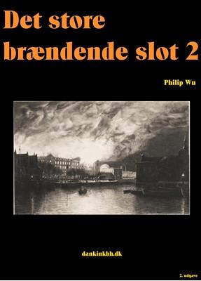 Det store brændende slot 2 Philip Wu 9788743014805