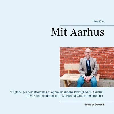 Mit Aarhus Niels Kjær 9788743082132