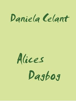 Alices Dagbog Daniela Celant 9788743015468