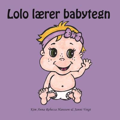 Lolo Lærer Babytegn Kim Anna Rebecca Hansson 9788797214404