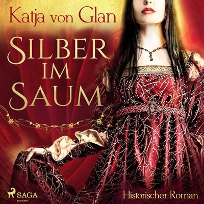 Silber im Saum Katja Von Glan 9788726486711