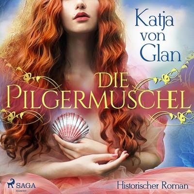 Die Pilgermuschel Katja Von Glan 9788726486735