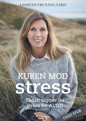 Kuren mod stress Lisbeth Fruensgaard 9788740663532