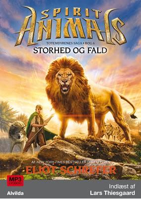 Spirit Animals 6: Storhed og fald Eliot Schrefer 9788741513324