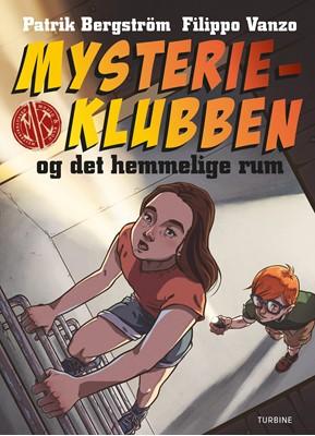 Mysterieklubben og det hemmelige rum Patrik Bergström 9788740661385