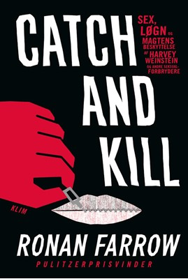 Catch and kill Ronan Farrow 9788772045399