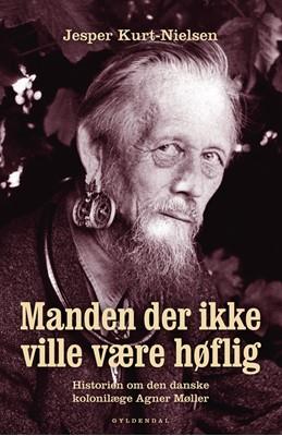Manden der ikke ville være høflig Jesper Kurt-Nielsen 9788702263411