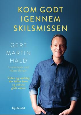 Kom godt igennem skilsmissen Gert Martin Hald, Mette Bender 9788702285772