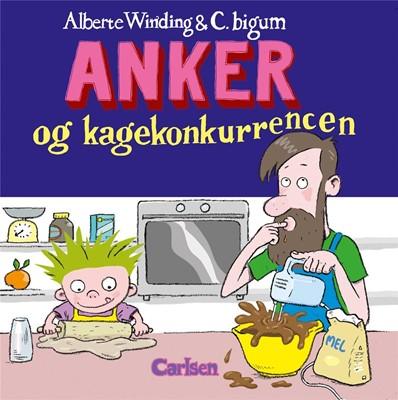 Anker (5) - Anker og kagekonkurrencen Alberte Winding 9788711984017