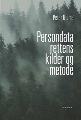 Persondatarettens kilder og metode Peter Blume 9788757445299