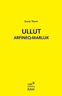 Ulllut arfineq-marluk Esaias Thorin 9788793405837