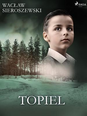 Topiel Wacław Sieroszewski, Wacław Sieroszewski 9788726426076
