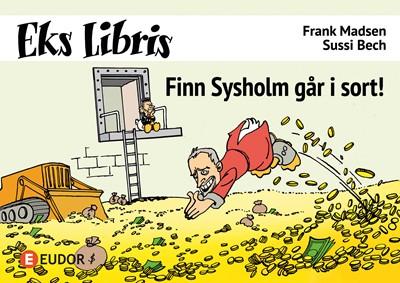 Finn Sysholm går i sort! Frank Madsen 9788794015028
