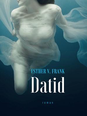 DATID Esther V. Frank 9788793927421