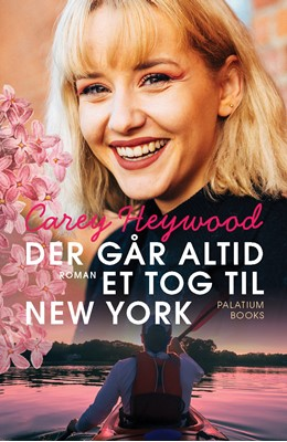 Der går altid et tog til New York Carey Heywood 9788793834200