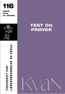 KvaN 116: Test og prøver Trine Munch Chapelle m.fl. 9788793820128