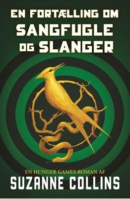 The Hunger Games 0 - En fortælling om sangfugle og slanger Suzanne Collins 9788702292923