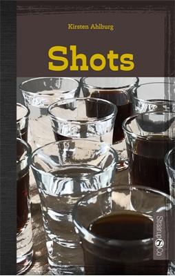 Shots Kirsten Ahlburg 9788770187732