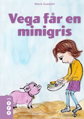 Vega får en minigris Marie Duedahl 9788770187572
