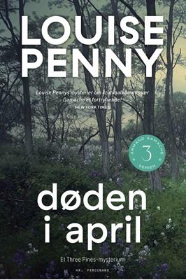 Døden i april Louise Penny 9788740063875