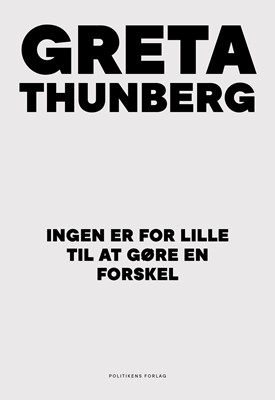 Ingen er for lille til at gøre en forskel Greta Thunberg 9788740063431