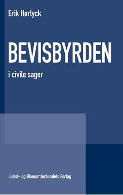 Bevisbyrden Erik Hørlyck 9788757448450