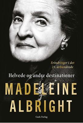 Helvede og andre destinationer Madeleine Albright 9788712057567