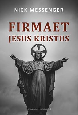 Firmaet Jesus Kristus bind 1  9788772189338