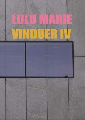 Vinduer IV Lulu Marie 9788799954681
