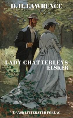 Lady Chatterleys elsker D. H. Lawrence 9788793763227