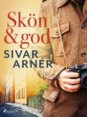 Skön och god Sivar Arnér 9788726413410